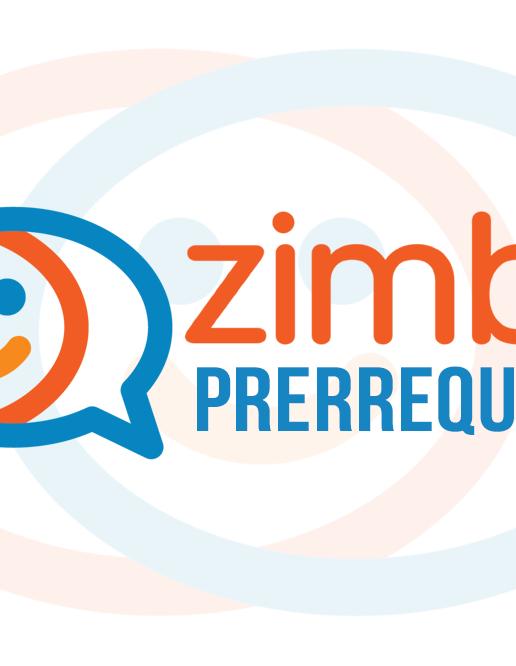 Zimbra Collaboration - Prerrequisitos