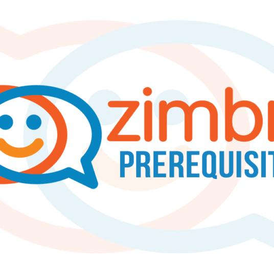 Zimbra Collaboration - Prerequisites