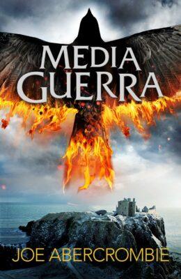 Media Guerra - Joe Abercrombie