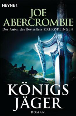 Königs Jäger - Joe Abercrombie