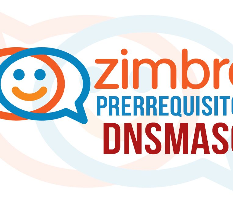 Zimbra - Prerrequisitos - DNSMasq