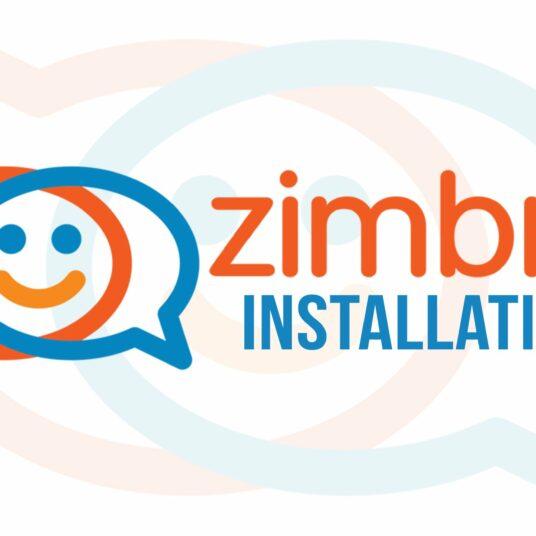 Zimbra Collaboration - Installation