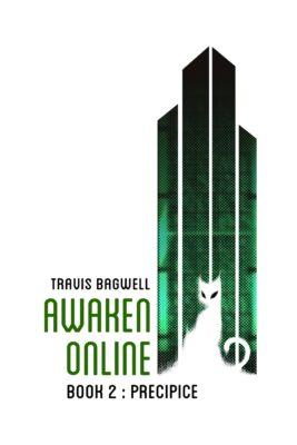 Awaken Online 2 - Precipice