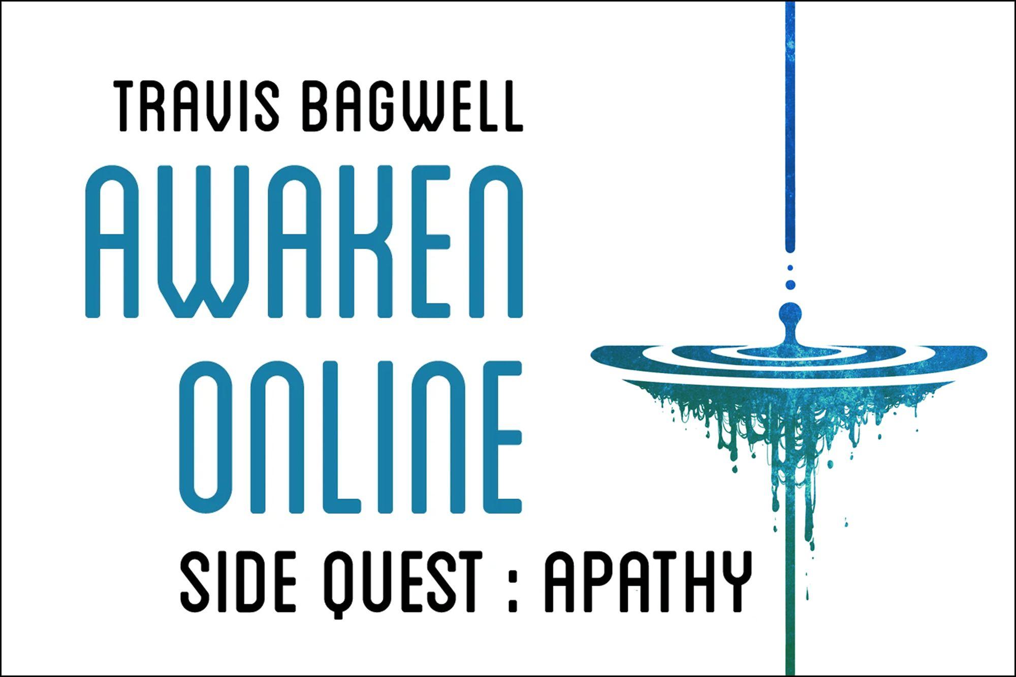 Awaken Online 3.5 - Apathy
